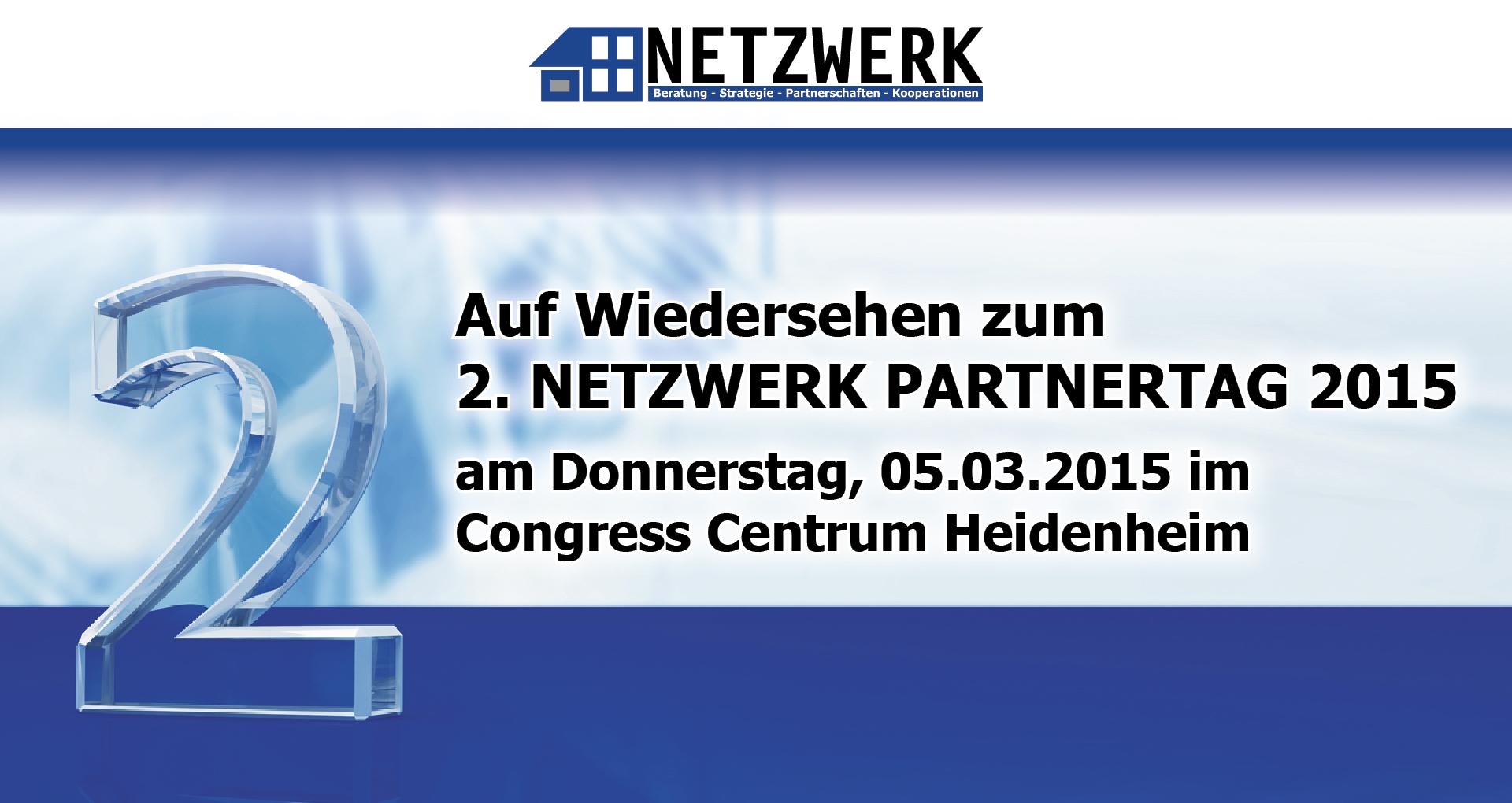 Auf Wiedersehen zum 2. NETZWERK Partnertag 2015