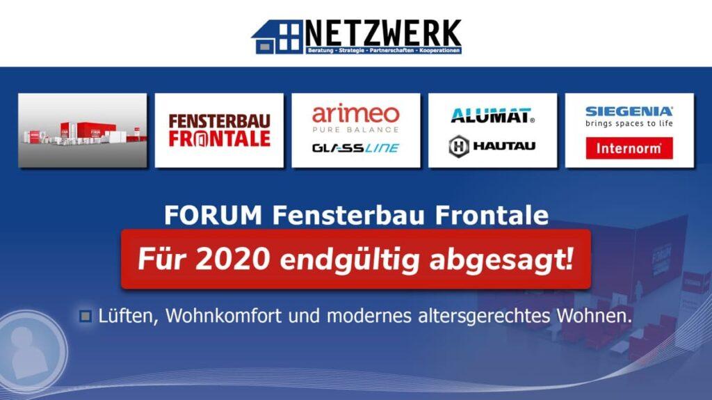 Forum Fensterbau Frontale 2020 endgültig abgesagt